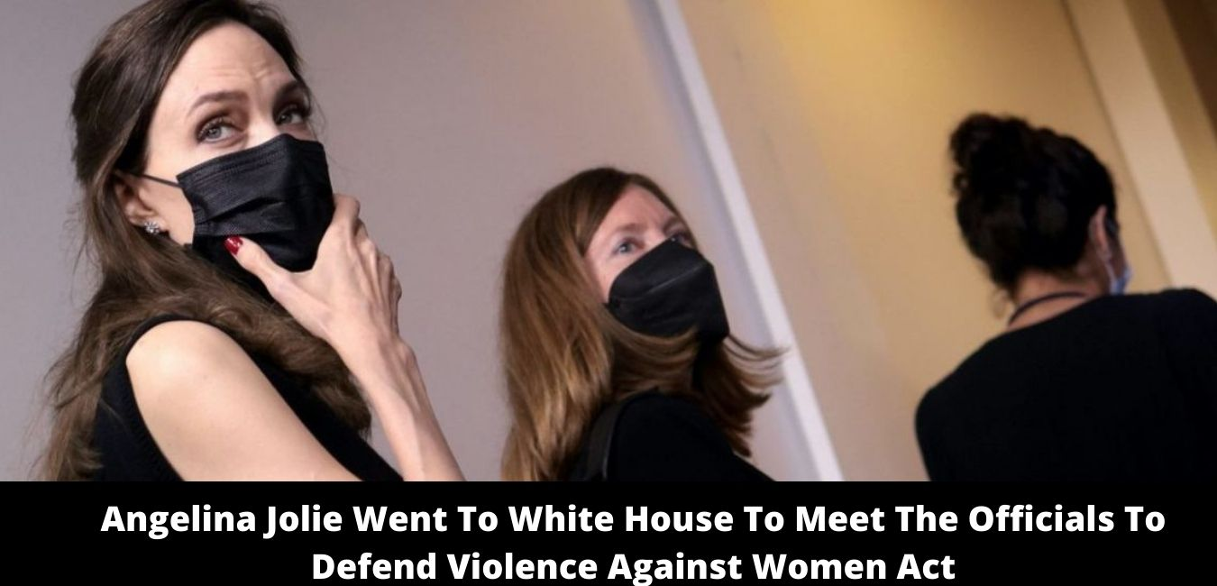 Angelina Jolie Went To White House To Meet The Officials To Defend Violence Against Women Act